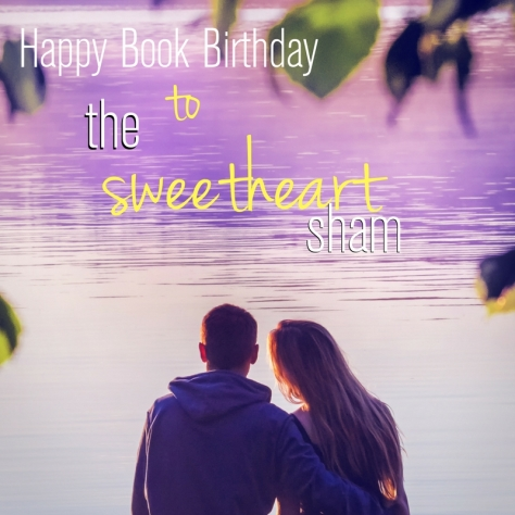 Happy Book Birthday to The Sweetheart Sham