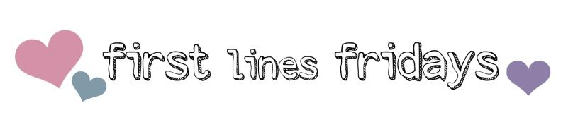firstlinesfridaysnew