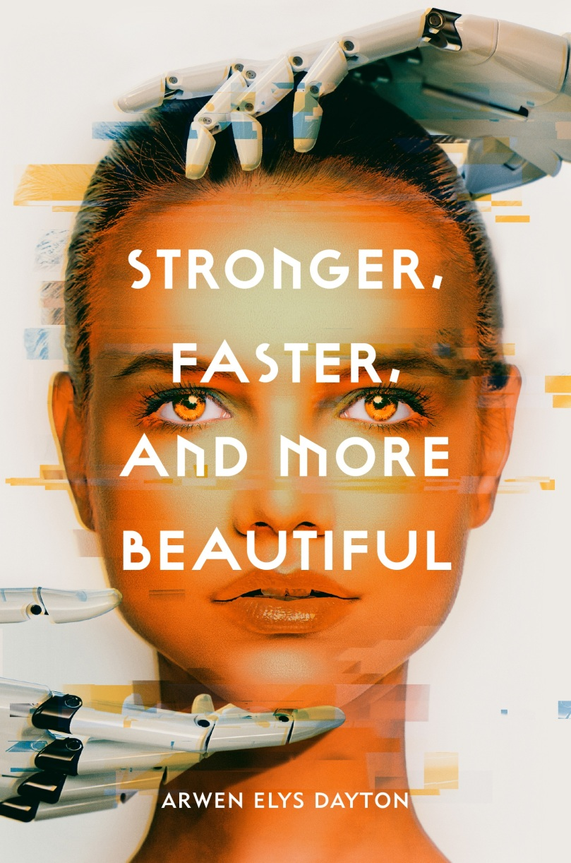 Stronger, Faster, and More Beautiful (1)