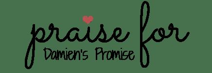 praisefordamienpromise